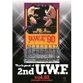 The Legend of 2nd U.W.F. vol.10 1990.1.16武道館&2.9大阪