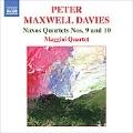 マクスウェル・デイヴィス:ナクソス四重奏曲 第9番&第10番