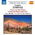 ヒメネス: ピアノ独奏曲・ピアノとチェロのための作品集