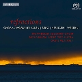 Refractions - Choral Works by Valen, Berg, Messiaen, Webern