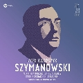 Szymanowski: Stabat Mater, Symphony No. 3, Litany To The Virgin Mary