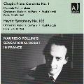 Chopin: Piano Concerto No.1; Haydn: Symphony No.102