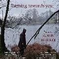 TURNING TOWARDS YOU ロビン・ウォーカー: 作品集