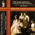 Lord, Grant Us Patience... A Dedication to the Family of Nicolas II