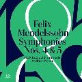 メンデルスゾーン: 交響曲第4番イ長調『イタリア』Op.90、交響曲第5番ニ短調『宗教改革』Op.107
