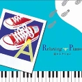 Relaxing Piano~嵐コレクション CD
