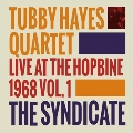The Syndicate: Live At The Hopbine 1968, Vol. 1<限定盤>