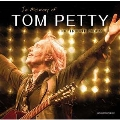 In Memory Of Tom Petty: The Tribute Album