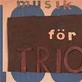 Musik For Trio