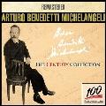 アルトゥーロ・ベネデッティ・ミケランジェリ生誕100年記念BOX~ザ・センチュリー・コレクション