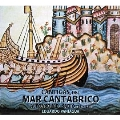Cantigas of the Cantabrian Sea