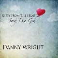 Gifts From The Heart: Songs From God