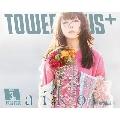 TOWER PLUS+ 2021年3月1日号<オンライン提供 (限定100冊)>
