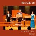 Recreation - Leclair, Bach, Quantz