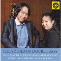 The Sound of Double Bass - Works by Bottesini Brahms, Nishida, Reiner, Schumann