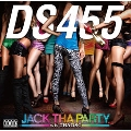 JACK THA PARTY wit' THA DSC [CD+DVD]