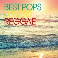 BEST POPS LOVERS REGGAE -Endless Summer Mix- mixed by DJ HAL