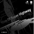 King Of Super Highway