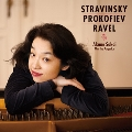 ストラヴィンスキー: 春の祭典; プロコフィエフ: ピアノ・ソナタ第3番; ラヴェル: マ・メール・ロワ, 他