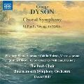 George Dyson: Choral Symphony, St. Paul's Voyage to Melita
