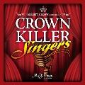 MIGHTY CROWN presents CROWN KILLER SINGERS