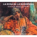 The Rose of the Alhambra - Tales by Washington Irving: 14-19th Century Music