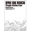 ONE OK ROCK 「Single Collection」 バンド・スコア