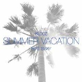 Summer Vacation feat.SWAY