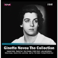 Ginette Neveu The Collection