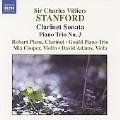 Stanford: Clarinet Sonata Op.129, Fantasy No.1, Piano Trio No.3, etc (12/17-19/2006) / Robert Plane(cl), Gould Piano Trio, etc