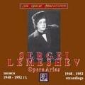 Sergei Lemeshev - Opera Arias 1948-1952 Recordings