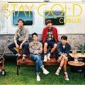 STAY GOLD (A) [CD+DVD]<初回限定盤>