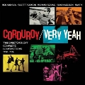 Very Yeah - The Director's Cut: Complete Compositions 1992-1996