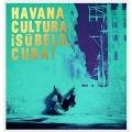 Havana Cultura: iSubelo, Cuba!