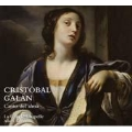 C.Galan: Canto del Alma - Works in Latin & Spanish