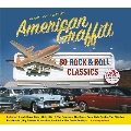 Music That Inspired American Graffiti - 80 Rock & Roll Classics