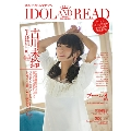 IDOL AND READ 009