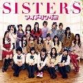 SISTERS [CD+DVD]<初回限定盤A>
