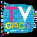 TV GaGa ~ CM HITS! & TV SOUNDS!