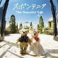 The Beautiful Life [CD+DVD]<初回限定盤>
