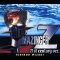 マジンガーZ(21st century ver.)