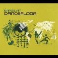 BRAZILIAN DANCEFLOOR