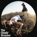 The Cloudy Dreamer  [CD+DVD]