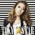 TOKYO STAR [CD+DVD]<初回生産限定盤>