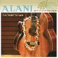 アラニ - スピリット・オブ・スラック・キー・ギター