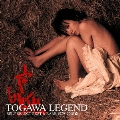 TOGAWA LEGEND SELF SELECT BEST & RARE 1979-2008<通常盤>