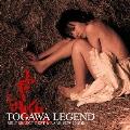 TOGAWA LEGEND SELF SELECT BEST & RARE 1979-2008<通常盤>