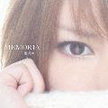 MEMORIA [CD+DVD]<初回生産限定盤>