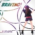 BRAVING! [CD+DVD]