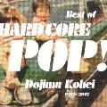 Best of HARD CORE POP!<通常盤>